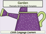ESL Resources: Garden Thematic Writing Book Template-ELL Newcomers Too!