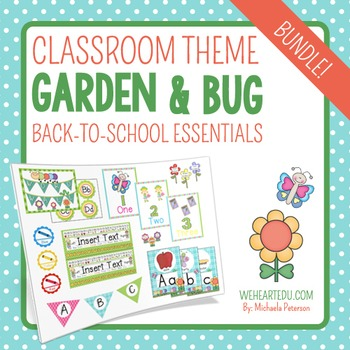 Garden/Bug Themed Classroom Decor & Back-to-School Essentials {Editable}