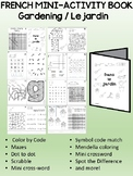 Gardening / Le jardin - FRENCH - activity booklet