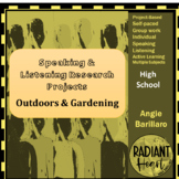 Speaking & Listening Research Project Based Learning: Gardening & Outdoor
