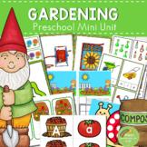 Gardening Themed Preschool Kindergarten Mini Unit