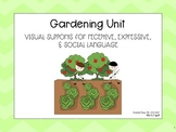 Gardening Unit- Visual Supports for Receptive, Expressive,