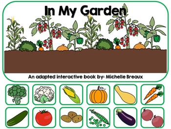 Gardening & Vegetables Adapted Interactive Book {Autism, E