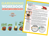 Lesson 6 Gardening Workbook PLUS Plant Science & Nutrition For Kids & Classrooms