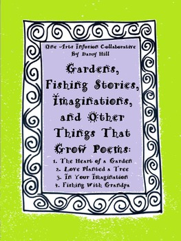 Gardens, Fishing Stories, Imaginations, and Other Things That Grow Poems