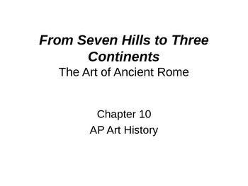 Roman Art Powerpoint (Gardner's Art Through the Ages- Chapter 10)