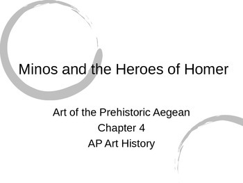 Aegean Art Powerpoint (Gardner's Art Through the Ages- Chapter 4)
