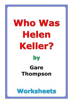 "Gare Thompson ""Who Was Helen Keller?"" worksheets"
