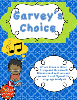 Garvey's Choice Discussion Questions and Answers