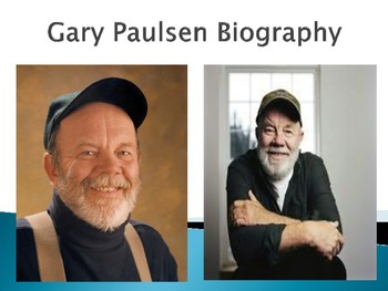 Gary Paulsen Biography PowerPoint