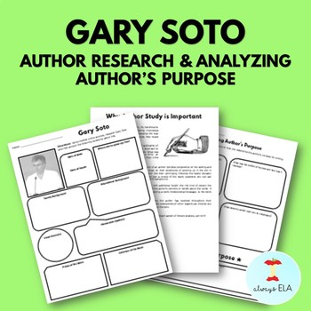 Gary Soto - Author Study Worksheet, Author's Purpose, Author Research