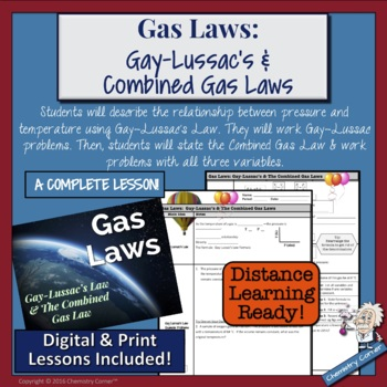 Gas Laws- Gay-Lussac & The Combined Gas Law