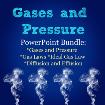Gases and Pressure PowerPoint Bundle for Chemistry: Gas Laws and More!