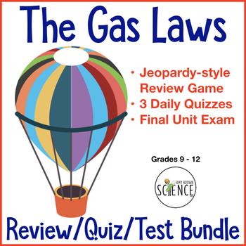 Gas Laws Quiz Bundle of 5 Products: Quizzes, Unit Test, Jeopardy Game