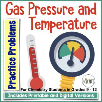 Gas Pressure Conversions, Problems, Temperature Scales