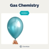 Gases Chemistry Bundle   Distance Learning