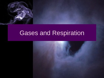 Gases and Respiration