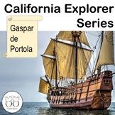 Gaspar de Portola: California Explorer- Engaging Close Reading and Activities