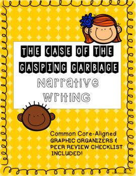 Gasping Garbage Narrative Writing