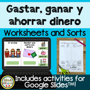 Gastar, ganar y ahorrar dinero ~ Spending, earning and saving money