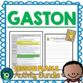 Gaston by Kelly DiPucchio Lesson Plan and Google Activities