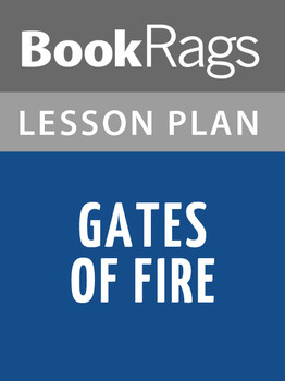 Gates of Fire Lesson Plans