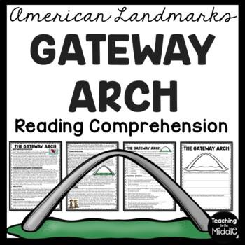Gateway Arch Reading Comprehension; American Landmark; St. Louis Missouri; West