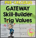 Gateway Skill-Builder Trigonometry Values