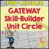 Gateway Skill-Builder Unit Circle