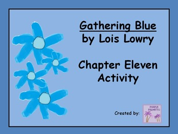 Gathering Blue Chapter 11 Activity
