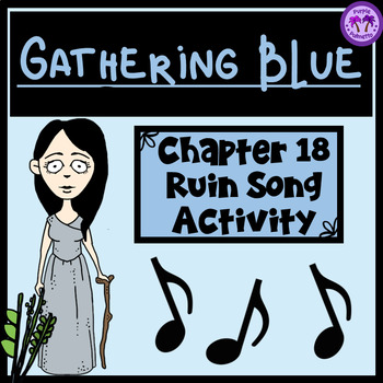 Gathering Blue Chapter 18 Ruin Song Activity (Lois Lowry)
