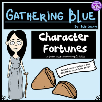 Gathering Blue Character Fortunes Novel Activity (Lois Lowry)