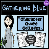 Gathering Blue Character Quote Collages