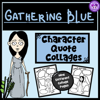 Gathering Blue Character Quote Collages By Purple Palmetto Tpt