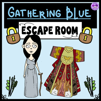 Gathering Blue Escape Room (Lois Lowry)