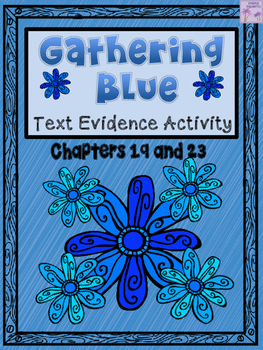 Gathering Blue INB Finding Text Evidence Activity (Chapters 19 & 23)