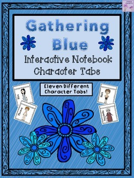 Gathering Blue Interactive Notebook Character Tabs (Lois Lowry)
