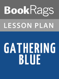 Gathering Blue Lesson Plans