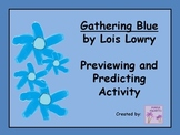 Gathering Blue - Lois Lowry - Preview and Predicting Activity