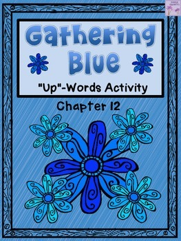 """Gathering Blue """"Up-Words"""" Activity (Chapter 12)"""