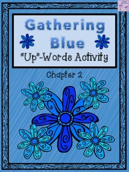 """Gathering Blue """"Up-Words"""" Activity (Chapter 2)"""
