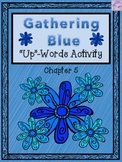 """Gathering Blue """"Up-Words"""" Activity (Chapter 5)"""