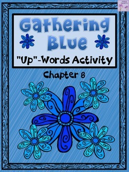 "Gathering Blue ""Up-Words"" Activity (Chapter 8)"