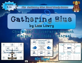 Gathering Blue by Lois Lowry Character and Plot Analysis Tri-Folds