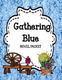 Gathering Blue  ( by Lois Lowry) - Novel Unit Bundle - Distance Learning