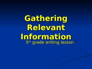 Power point: Gathering Relevant Information for Research Topics