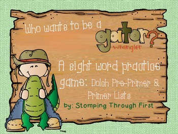 Gator Wrangling Sight Words- A practice game for Dolch Pre