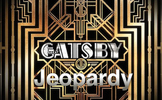 Gatsby Jeopardy