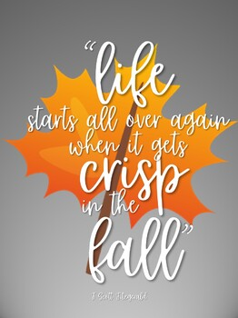 """Gatsby Quote: """"Life starts all over when it gets crisp in the fall"""""""
