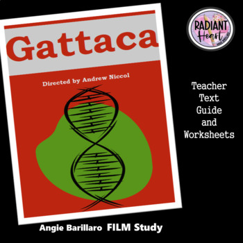 Gattaca - Directed by Andrew Niccol Teacher Text Guide and Worksheets 2019
